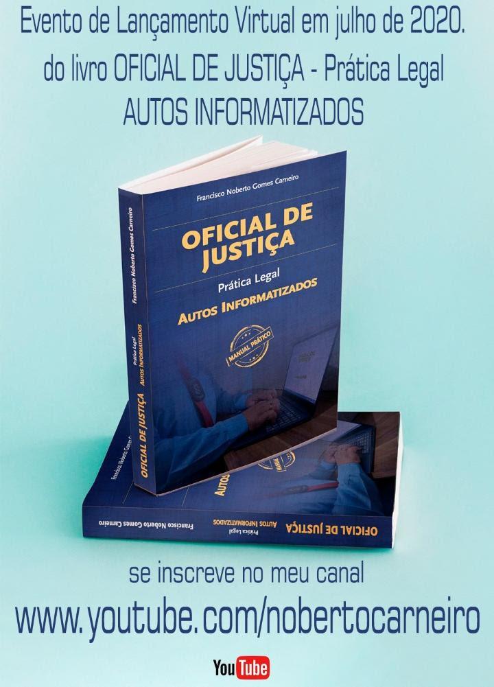 Live marca lançamento de mais um livro do Oficial de Justiça Noberto Carneiro